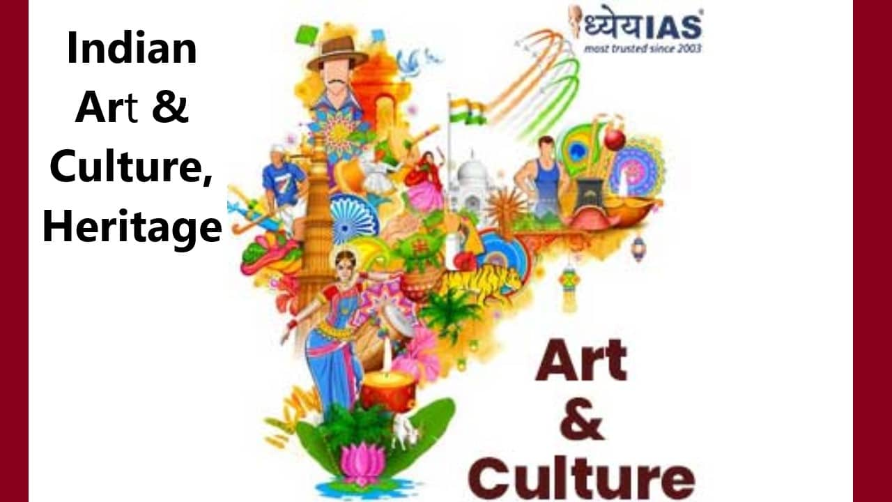 Indian Art & Culture, Heritage Notes   UPSC,CGPSC,RRB, NTPC ,CGPOLICE,SSC In Full Detail HIndi